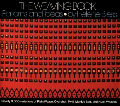 9780962054303: The Weaving Book: Patterns & Ideas