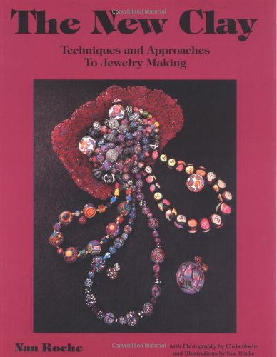9780962054341: The New Clay: Techniques and Approaches to Jewelry Making