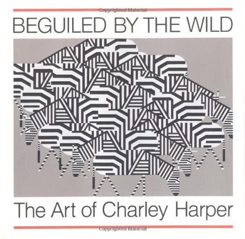 Beguiled by the Wild: The Art of: Harper, Charley