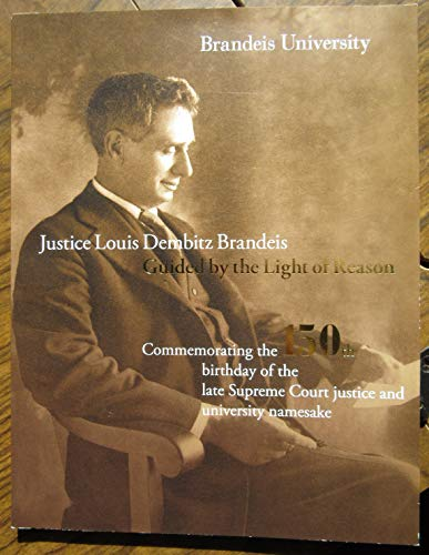 9780962054518: JUSTICE LOUIS DEMBITZ BRANDEIS, GUIDED BY THE LIGHT OF REASON