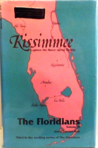 Kissimmee (Floridians Series) (0962055638) by Ann O'Connell Rust