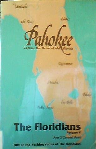 Pahokee (The Floridians) (0962055697) by Ann O'Connell Rust; Ann O. Rust