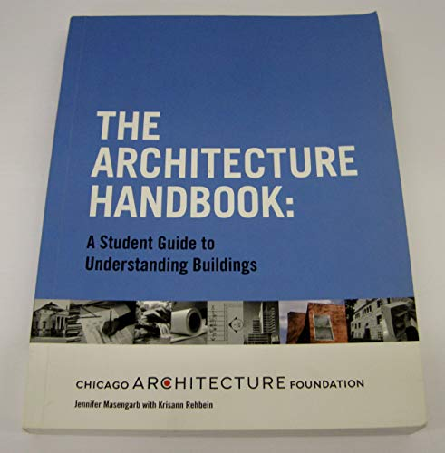 9780962056277: The Architecture Handbook: A Student Guide to Understanding Buildings