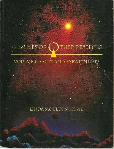 9780962057021: Glimpses of Other Realities: Facts and Eyewitnesses