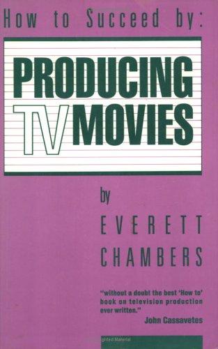 9780962058707: Producing TV Movies