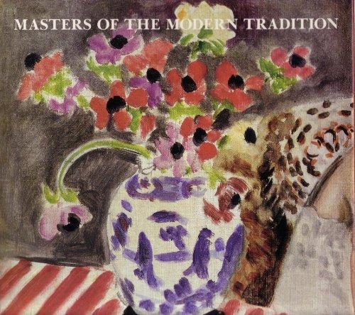 Masters of the Modern Tradition: Selections from: Kelder, Diane;LeFrak, Samuel
