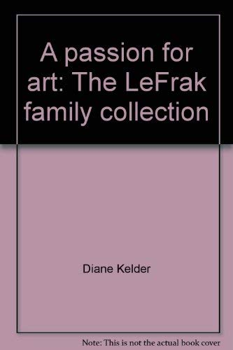 A Passion for Art: The Lefrak Family Collection
