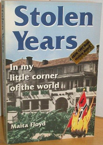 9780962059940: Stolen Years: In My Little Corner of the World