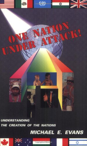 9780962060410: One nation under attack!: Understanding the creation of the nations