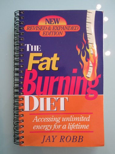 9780962060816: The Fat Burning Diet: Accessing Unlimited Energy for a Lifetime