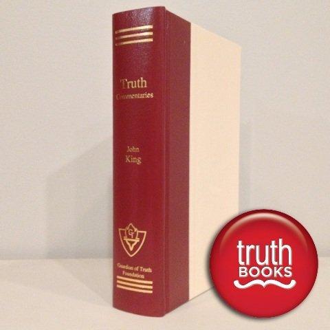 9780962061516: The gospel of John (Truth commentaries)