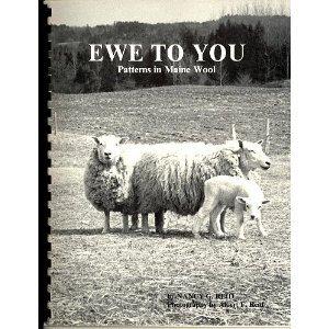 Ewe to You: Patterns in Maine Wool: Reid, Nancy G.