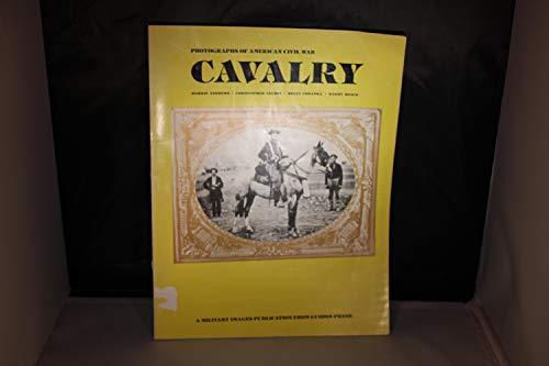 Cavalry: Photographs of American Civil War: Andrews, Harris, Christopher