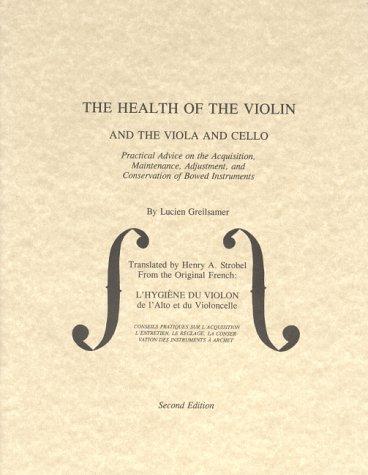 The Health of the Violin, Viola &: Greilsamer, Lucien; Strobel,
