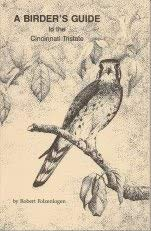 A Birder's Guide to the Cincinnati Tristate: Folzenlogen, Robert
