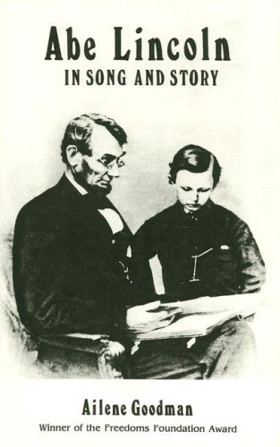 9780962070402: Abe Lincoln in Song and Story