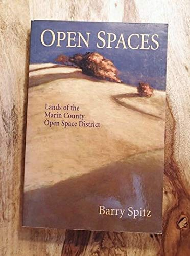 9780962071560: Open Spaces: Lands of the Marin County Open Space District