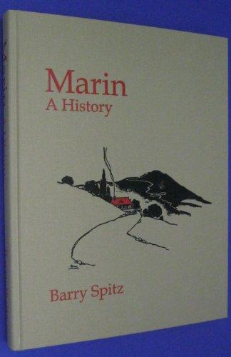 Marin: A History: Spitz, Barry