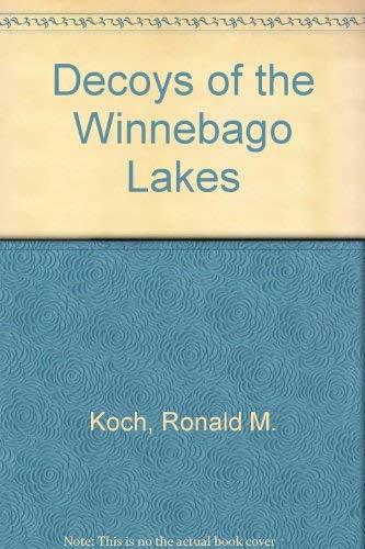 9780962072703: Decoys of the Winnebago Lakes