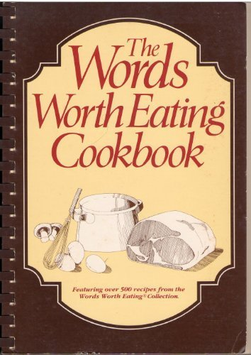9780962073274: The Words Worth Eating Cookbook