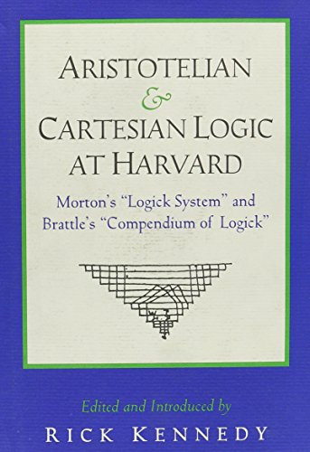 Aristotelian and Cartesian Logic at Harvard: Charles