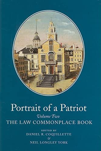 Portrait of a Patriot, Volume 1: The: Editor-Daniel R. Coquillette;