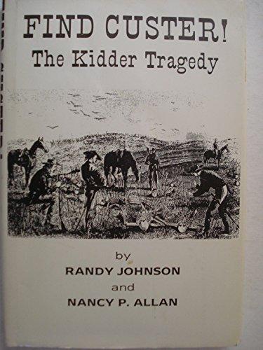 9780962074202: Find Custer!: The Kidder tragedy