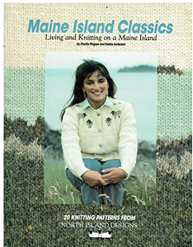 9780962076305: Maine Island Classics: Living and Knitting on a Maine Island