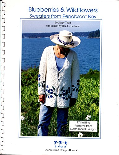 Blueberries & Wildflowers: Sweaters from Penobscot Bay: Janey Todd; Ben