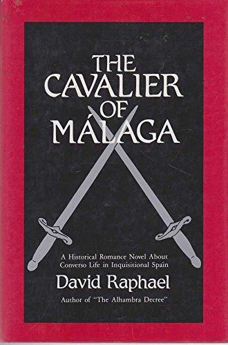 9780962077210: Cavalier of Malaga