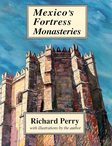 9780962081118: Mexico's Fortress Monasteries