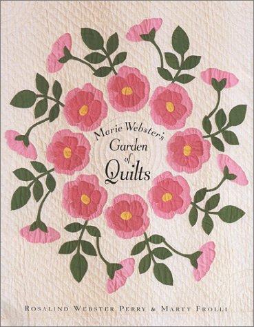 9780962081187: Marie Webster's Garden of Quilts