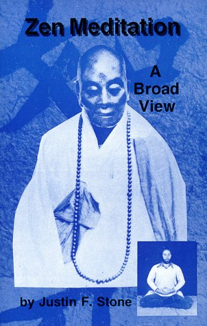 9780962081293: Zen Meditation: A Broad View