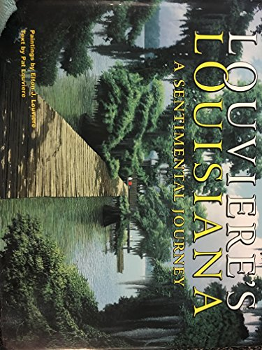9780962081446: Louviere's Louisiana: A sentimental journey