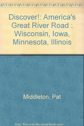 Discover! America's Great River Road : A: Pat Middleton