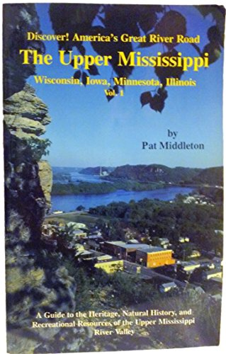 Discover! America's Great River Road (WI, IA,: Pat Middleton