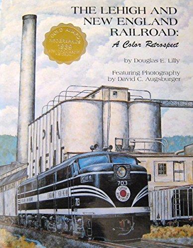 9780962084409: Lehigh and New England Railroad: Color Retrospect