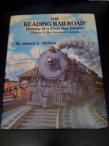 9780962084430: Reading Railroad History of a Coal Age Empire, Vol. 2: The 20th Century