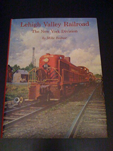 9780962084454: Lehigh Valley Railroad: The New York Division