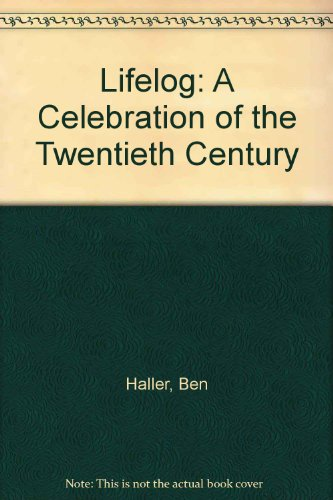 9780962087127: Lifelog: A Celebration of the Twentieth Century