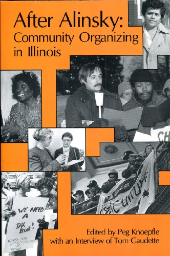 9780962087332: After Alinsky: Community Organizing in Illinois
