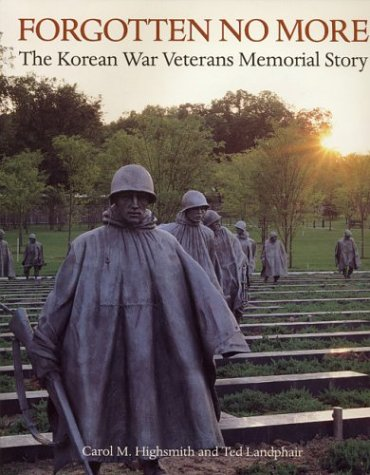 9780962087738: Forgotten No More: The Korean War Veterans Memorial Story