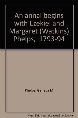 An Annal Begins: Phelps, Geneva M.