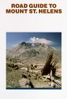 9780962101960: Road Guide To Mount St. Helens