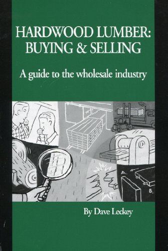 9780962102226: Hardwood lumber: Buying & selling : a guide to the wholesale industry