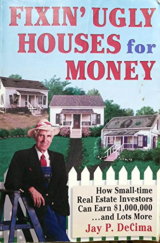 9780962102325: Fixin' Ugly Houses for Money