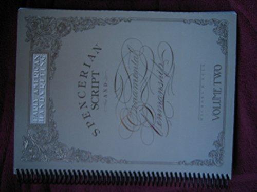 Spencerian Script and Ornamental Penmanship: Early American Handwriting (Volume 2): Michael R. Sull