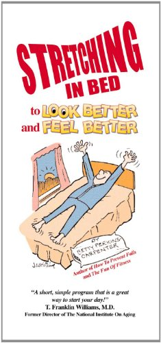 9780962103124: Stretching In Bed to Look Better and Feel Better