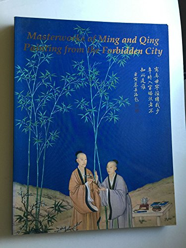 9780962106118: Masterworks of Ming and Qing Painting from the Forbidden City