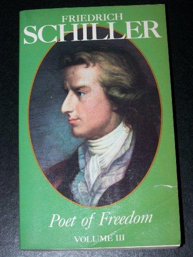 9780962109522: Schiller, Poet of Freedom: 003